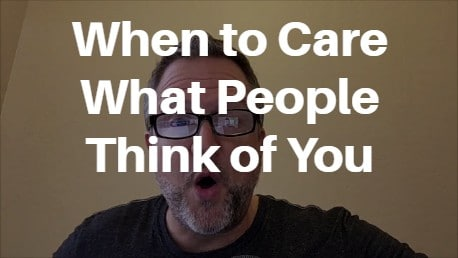 what people think of you