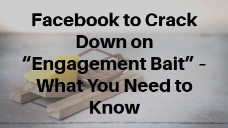 Facebook Engagement Bait