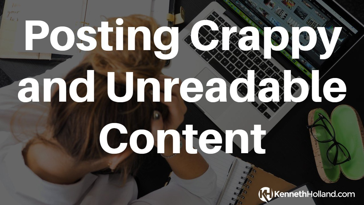Posting Crappy and Unreadable Content (#5 Affiliate Mistakes You Must Avoid)