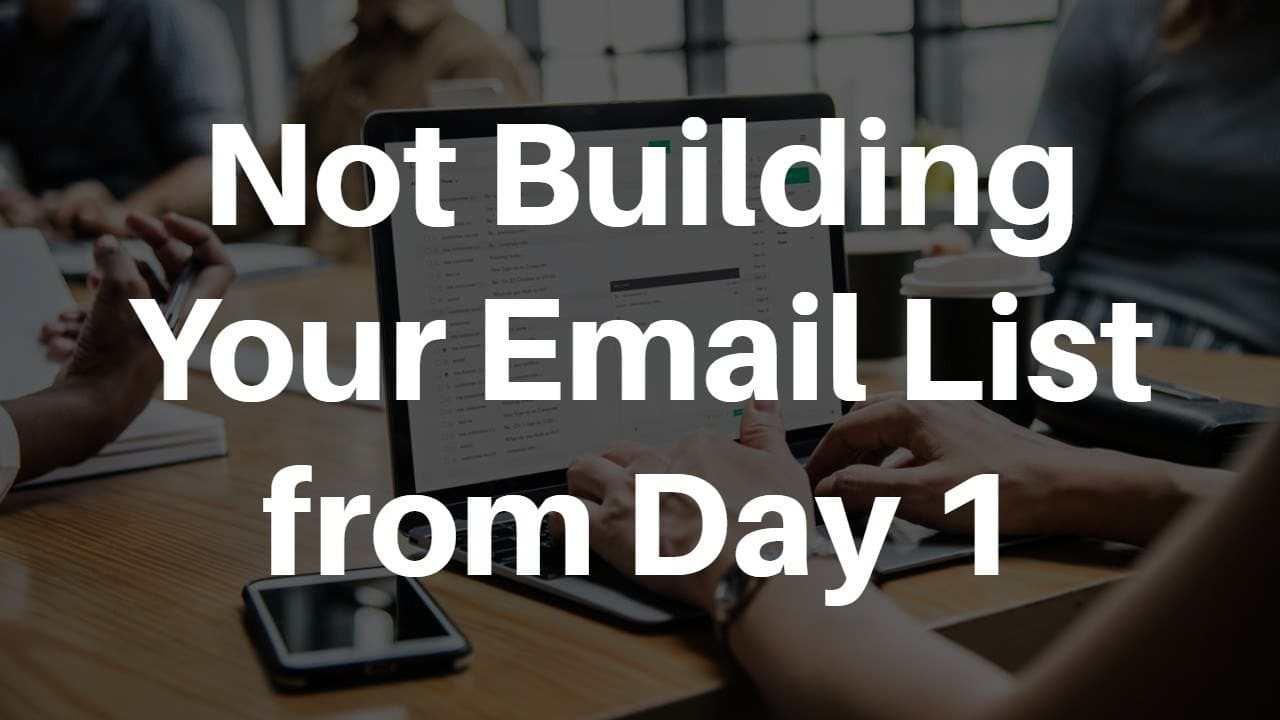 Not Building Your Email List from Day 1 - 15 Affiliate Mistakes You Must Avoid For Long-Term Marketing Success
